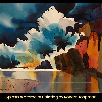 "Plymouth Arts Center: Best of Show: ""Splash"" Watercolor by Robert Hoopman"
