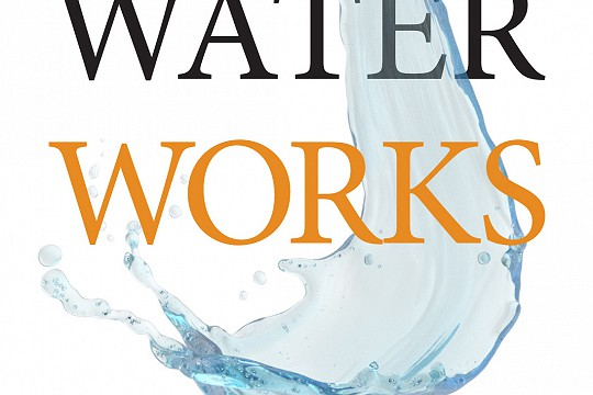 """Water Works"" Annual Juried Competition"